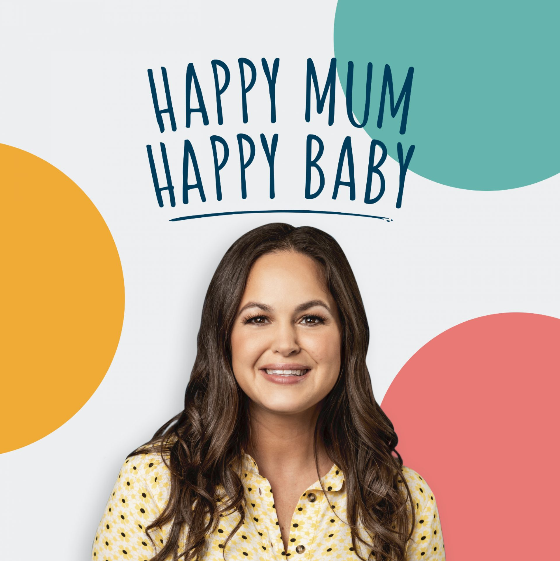 Happy Mum, Happy Baby: The Podcast
