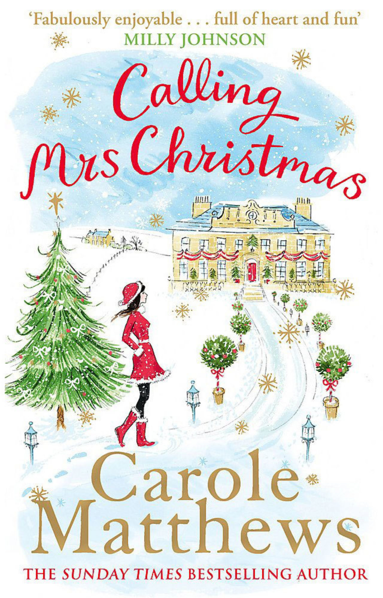 Calling Mrs Christmas by Carole Matthews