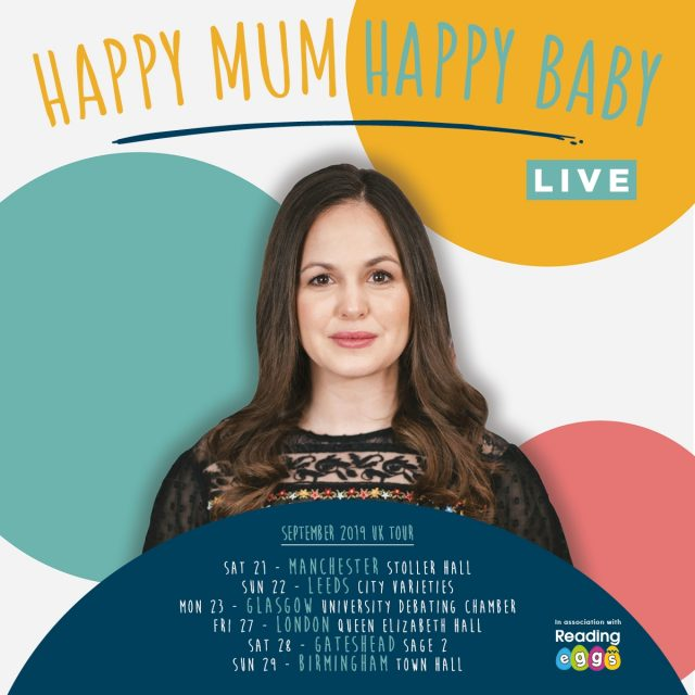 Happy Mum, Happy Baby: The Live Tour!