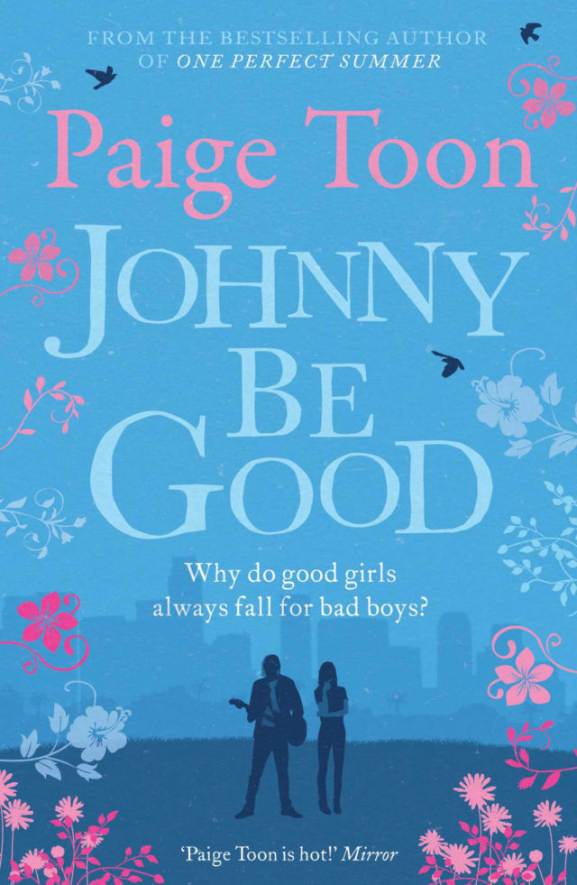 Johnny Be Good and Baby Be Mine by Paige Toon